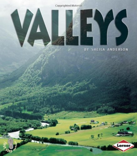 9780761343707: Valleys (First Step Non-fiction - Landforms)