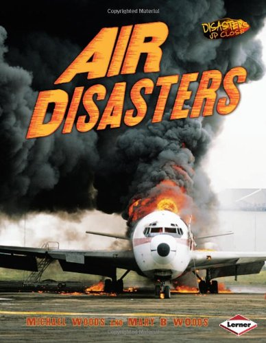 9780761344032: Air Disasters (Disasters Up Close)