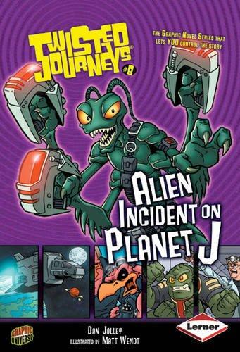 9780761344094: Alien Incident on Planet J (Twisted Journeys)