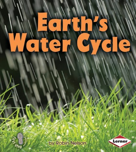9780761345817: Earth's Water Cycle (First Step Nonfiction)