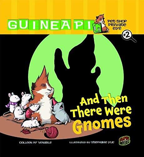9780761345992: And Then There Were Gnomes (Graphic Universe)