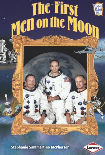 9780761349495: The First Men on the Moon (History Maker Bios (Lerner))