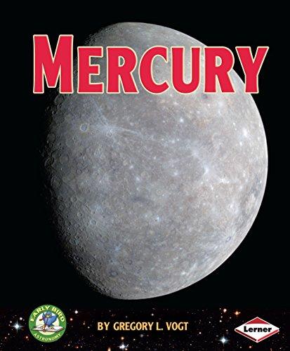 9780761349815: Mercury (Early Bird Astronomy)