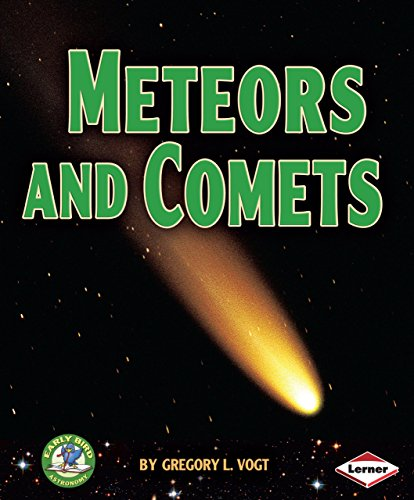 9780761349822: Meteors and Comets (Early Bird Astronomy)