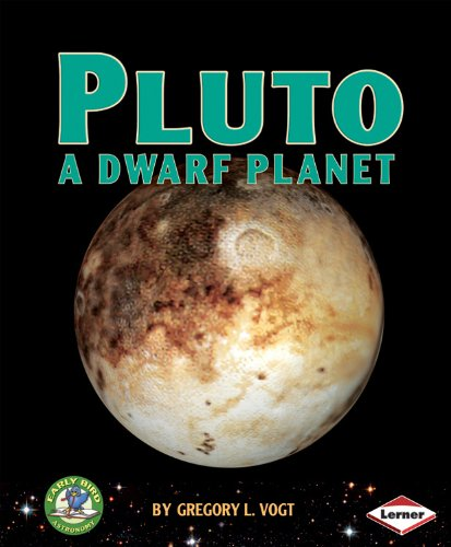 9780761349884: Pluto: A Dwarf Planet (Early Bird Astronomy)