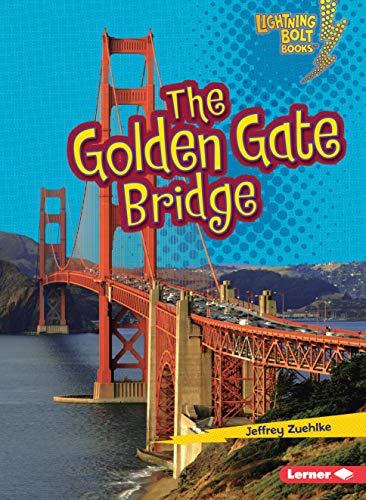 9780761350125: The Golden Gate Bridge (Lightning Bolt Books)