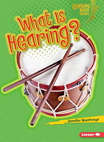 9780761350149: What Is Hearing? (Lightning Bolt Books: Your Amazing Senses)