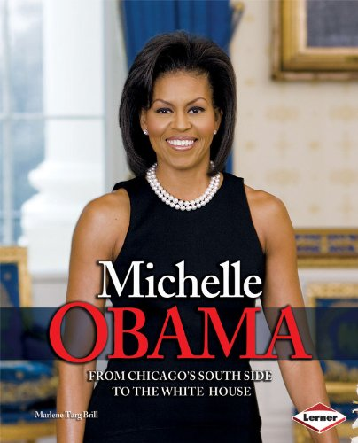 Michelle Obama (Gateway Biographies) (0761350535) by Marlene Targ Brill