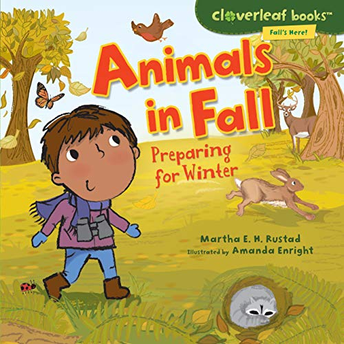 9780761350668: Animals in Fall: Preparing for Winter (Cloverleaf Books: Fall's Here!)