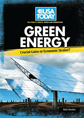 9780761351122: Green Energy: Crucial Gains or Economic Strains? (USA Today's Debate: Voices and Perspectives)