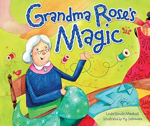 Grandma Rose's Magic (Shabbat): Marshall, Linda Elovitz