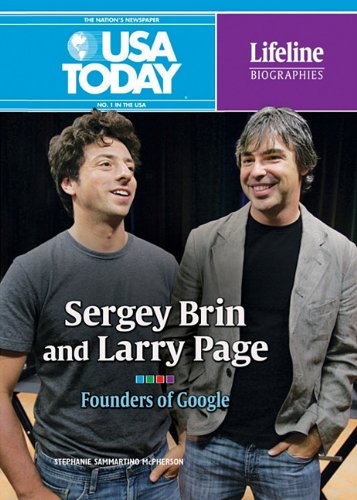 9780761352211: Sergey Brin and Larry Page: Founders of Google (USA Today Lifeline Biographies)