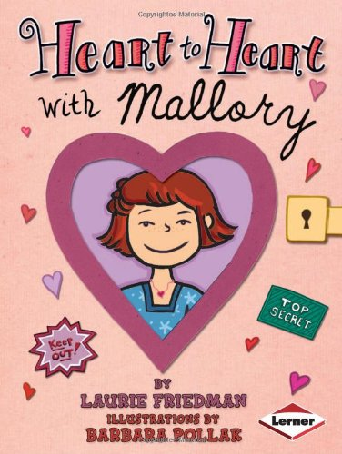 Heart to Heart with Mallory: Laurie Friedma, Ill Barbara Pollak