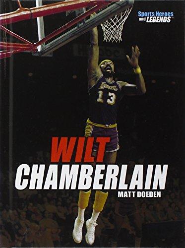 9780761353690: Wilt Chamberlain (Sports Heroes & Legends)