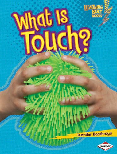 9780761354161: What is Touch? (Lightning Bolt Books: Your Amazing Body)