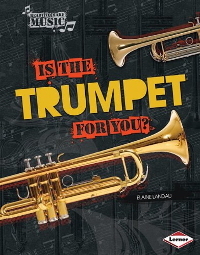 9780761354222: Is the Trumpet for You? (Ready to Make Music)