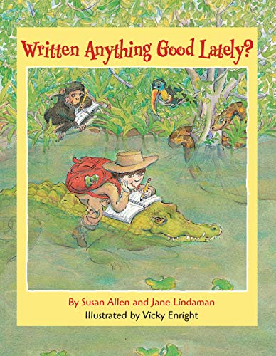 9780761354772: Written Anything Good Lately?