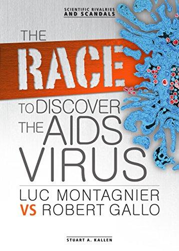 The Race to Discover the AIDS Virus: Stuart A. Kallen