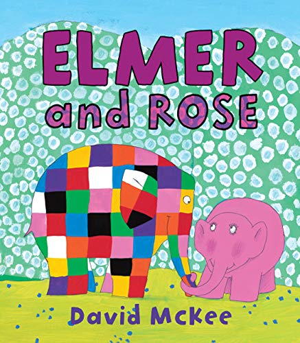 9780761354932: Elmer and Rose