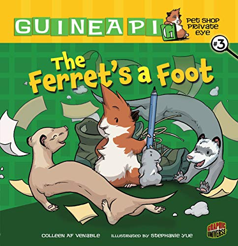 "The Ferret's a Foot: Book 3 (Guinea Pig, Pet Shop Private Eye) 9780761356295 Mr. Venezi has put up a ""help wanted"" sign in the pet shop. He needs someone to keep track of the animals. But more help might mean he s"