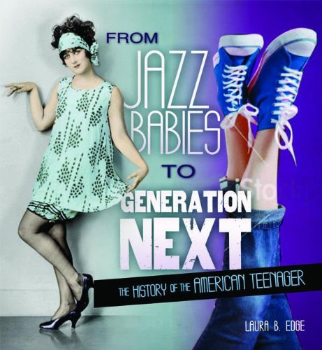 9780761358688: From Jazz Babies to Generation Next: The History of the American Teenager (People's History)