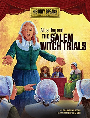 Alice Ray and the Salem Witch Trials: Knudsen, Shannon
