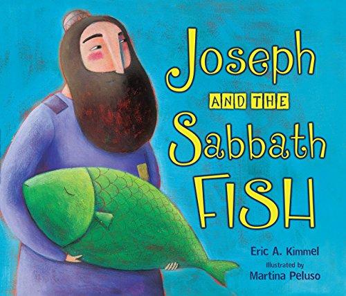 Joseph and the Sabbath Fish: Kimmel, Eric A.
