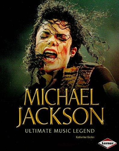 9780761360025: Michael Jackson: Ultimate Music Legend (Gateway Biographies)
