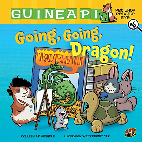 Going, Going, Dragon! (Library Binding): Colleen A.F. Venable