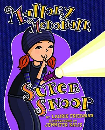 9780761360735: Mallory McDonald, Super Snoop (Mallory, No. 18)