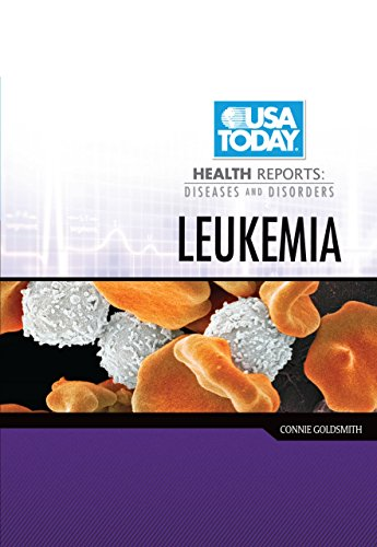9780761360872: Leukemia (USA Today Health Reports: Diseases and Disorders)
