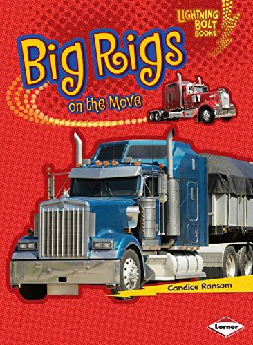 9780761361152: Big Rigs on the Move (Lightning Bolt Books: Vroom-Vroom)