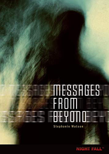 9780761361466: Messages from Beyond (Night Fall (Library))