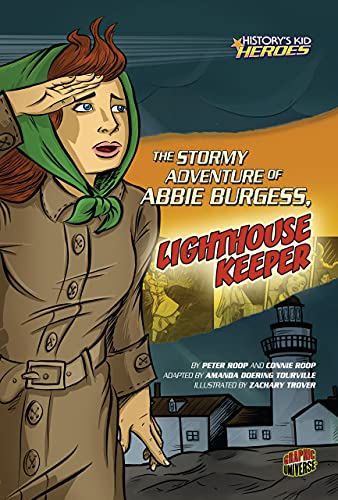 9780761361916: The Stormy Adventure of Abbie Burgess, Lighthouse Keeper (History's Kid Heroes)