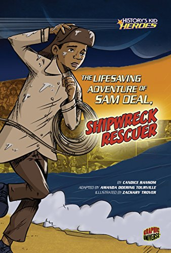 9780761361961: The Lifesaving Adventure of Sam Deal, Shipwreck Rescuer (History's Kid Heroes (Quality Paper))