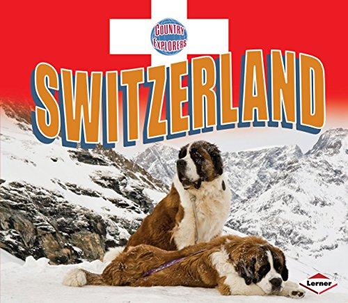 Switzerland (Country Explorers): Lyn Larson