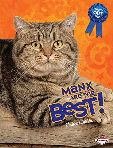 9780761364320: Manx Are the Best! (The Best Cats Ever)