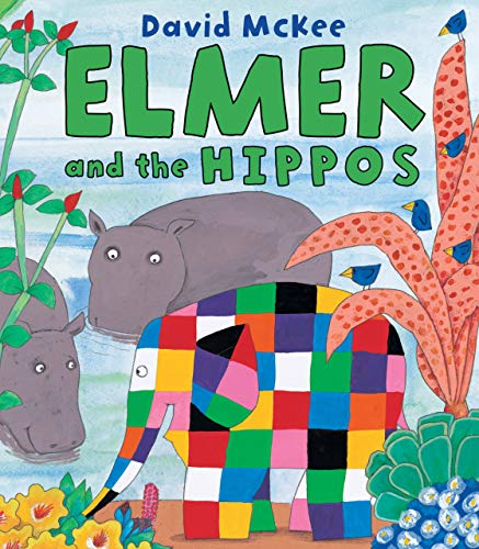 9780761364429: Elmer and the Hippos (Elmer Books)