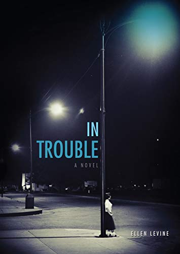 In Trouble (Carolrhoda Lab) (9780761365587) by Ellen Levine