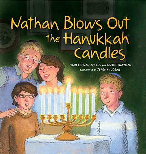 9780761366577: Nathan Blows Out the Hanukkah Candles