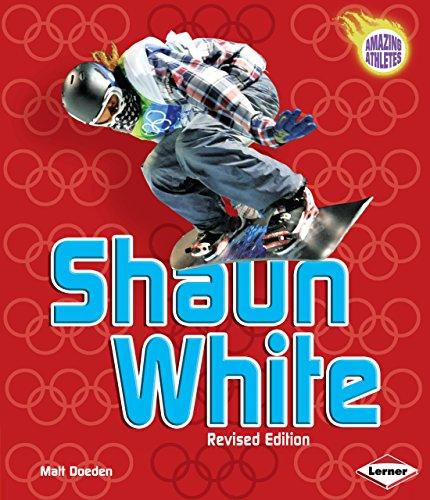 Shaun White (Amazing Athletes (Hardcover)): Matt Doeden