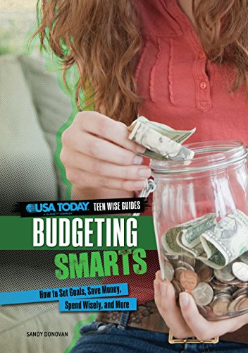 9780761370161: Budgeting Smarts: How to Set Goals, Save Money, Spend Wisely, and More