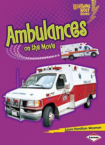 9780761371106: Ambulances on the Move (Lightning Bolt Books: Vroom-Vroom (Paperback))