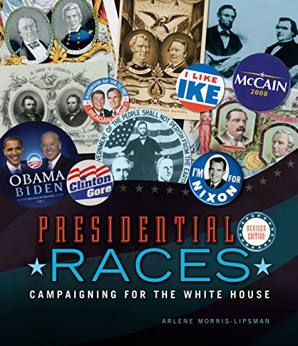 9780761373957: Presidential Races, 2nd Edition: Campaigning for the White House (People's History)