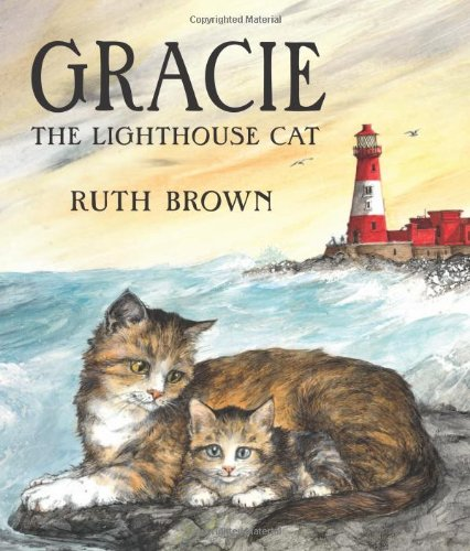 9780761374541: Gracie the Lighthouse Cat (Andersen Press Picture Books)