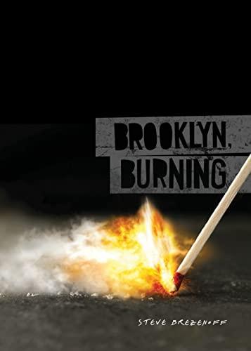 9780761375265: Brooklyn, Burning