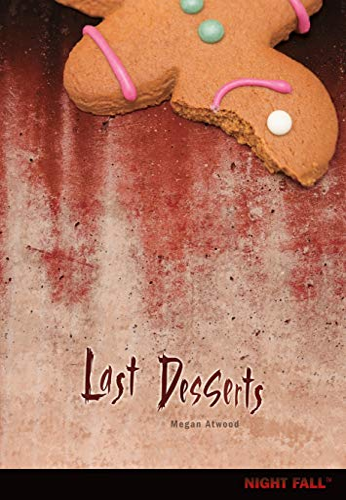 9780761377443: Last Desserts (Night Fall (Library))