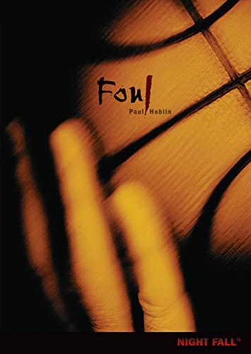 Foul (Night Fall (Library)): Paul Hoblin
