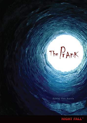 The Prank (Night Fall): Harris, Ashley Rae