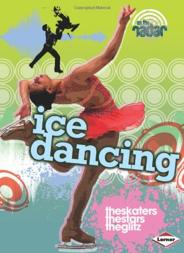Ice Dancing (On the Radar - Dance): Anna Claybourne